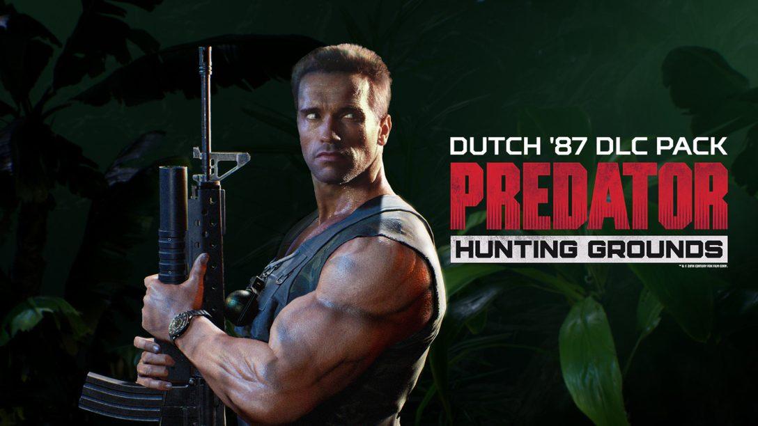 더치 '87이 Predator: Hunting Grounds에 찾아옵니다