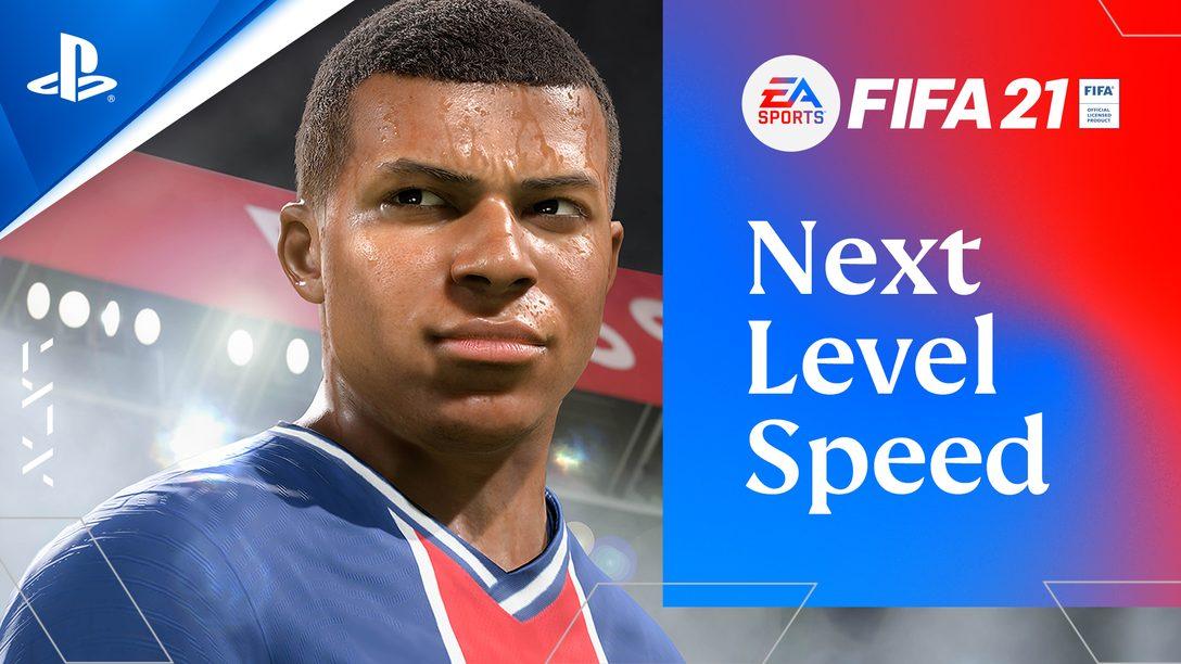 PS5용 FIFA 21에서 차세대를 느껴보세요. Feel Next Level